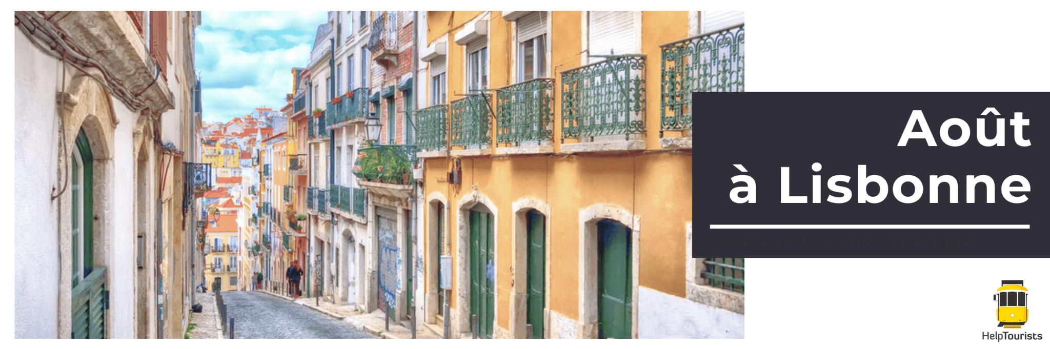 Aout à Lisbonne