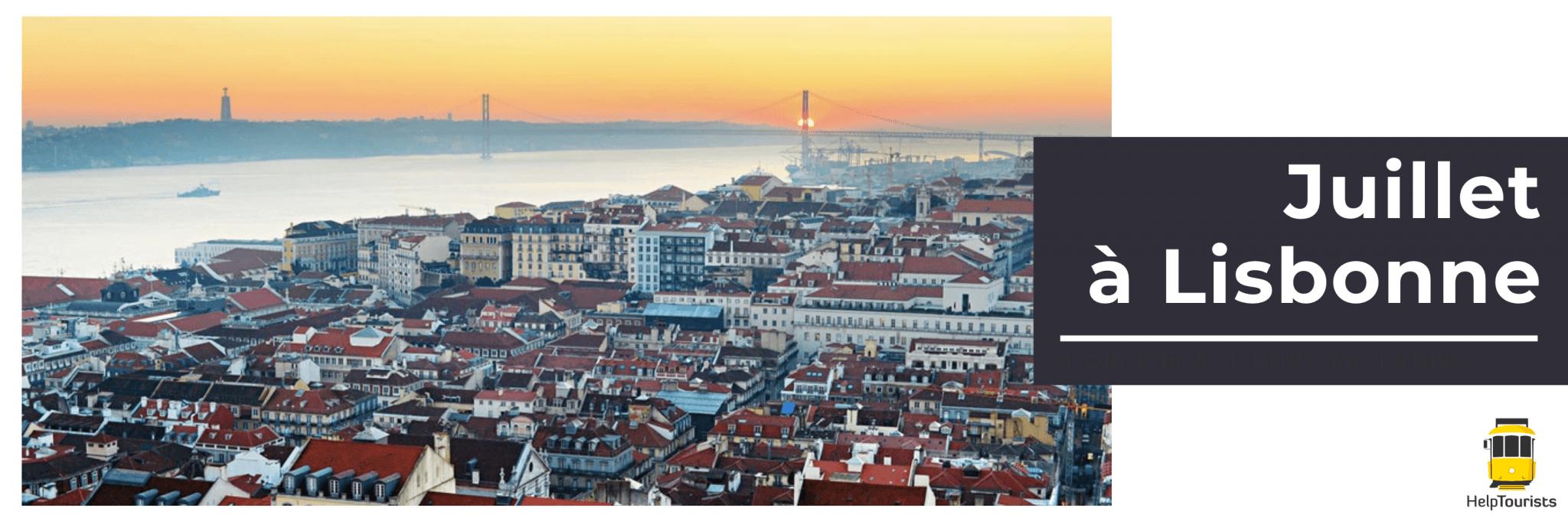 Juillet à Lisbonne